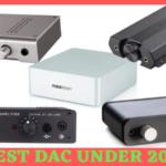 Best DAC Under $200
