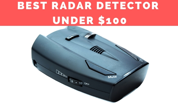 Best Radar Detector Under $100